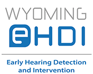 Wyoming Early Hearing Detection and Intervention
